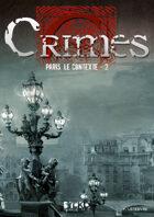 Crimes : Paris, le contexte - 2