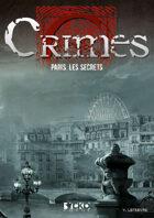 Crimes : Paris, les secrets
