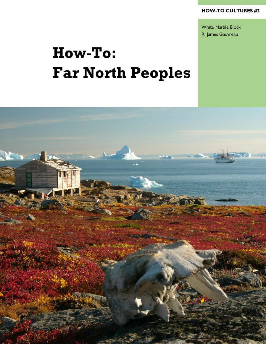 How-To: Far North Peoples
