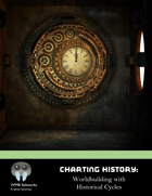 Charting History: Worldbuilding with Historical Cycles