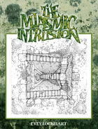 The Miasmic Intrusion