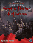 Vampire Hunter Belladonna (The Fantasy Trip)
