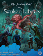 The Sunken Library (The Fantasy Trip)