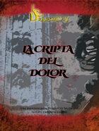 DragonCry. La Cripta del Dolor