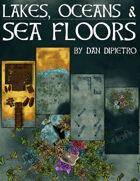 Lakes, Oceans, & Sea Floors