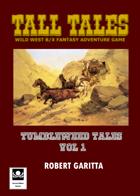 Tumbleweed Tales Volume 1