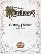 Blackwood: Setting Primer
