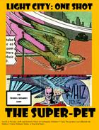 Light City: One Shot - The Super-Pet