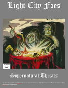 Light City Foes: Supernatural Threats