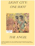 Light City: One Shot - The Angel