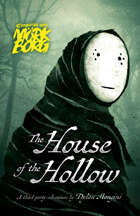 The House of the Hollow (compatible with MÖRK BORG)
