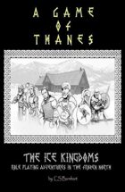 Ice Kingdoms: A Game of Thanes