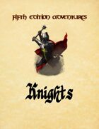 Fifth Edition Adventures: Knights