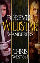 Wildstar: Forever Wanderers Omnibus