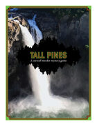Tall Pines, A Surreal Murder Mystery Game