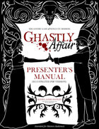 Ghastly Affair Presenter's Manual