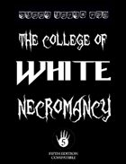 The College of White Necromancy