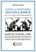 Mazes & Minotaurs Miscellanea