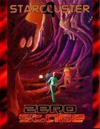 StarCluster 4 - Zero Stage