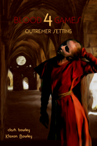 BloodGames 4 - Outremer Setting