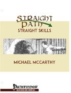 Straight Skills