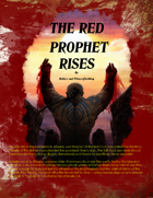 The Red Prophet Rises