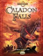 Caladon Falls: The Ruins of Stone Hill