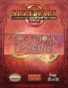 Clockwork Dreams Primer