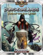 Dungeonlands: Tomb of the Lich Queen (Pathfinder)