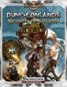 Dungeonlands: Machine of the Lich Queen (Pathfinder)