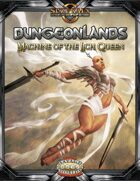 Dungeonlands: Machine of the Lich Queen (Savage Worlds)