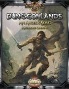 Dungeonlands: An Angel's Song (Savage Worlds)