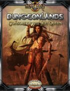 Dungeonlands: Consort of the Lich Queen (Savage Worlds)