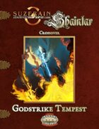 Godstrike Tempest: Shaintar/Suzerain Crossover
