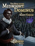 Shaintar: Hunt of the Midnight Dominus