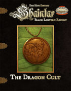 Shaintar Black Lantern Report: Dragon Cult