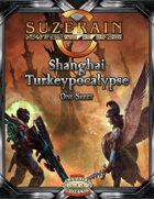 Festive Special: Shanghai Turkeypocalypse
