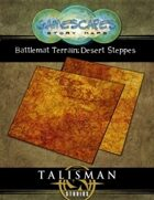 Gamescapes: Battlemat Terrain: Desert Steppes
