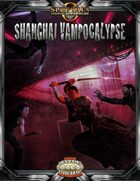 Shanghai Vampocalypse (Savage Worlds)
