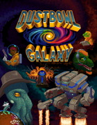Dust Bowl Galaxy Rulebook