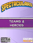 Spectaculars Team & Hero Sheets