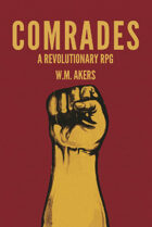 Comrades: A Revolutionary RPG