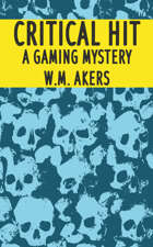 Critical Hit: A Gaming Mystery