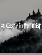 Sword Breaker Presents: A Castle in the Mist