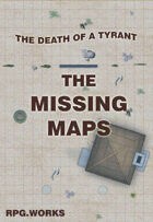Death of a Tyrant - The Missing Maps