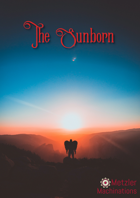 Denizens of the Aetherial Realms: The Sunborn