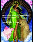 Circe, sorceress and goddess of legend