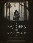 Rangers of Shadow Deep: A Tabletop Adventure Game