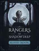 Rangers of Shadow Deep: Blood Moon