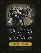 Rangers of Shadow Deep: Rules Update